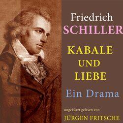 Friedrich Schiller: Kabale und Liebe. Ein Drama (Ungekürzte Lesung) Audiobook
