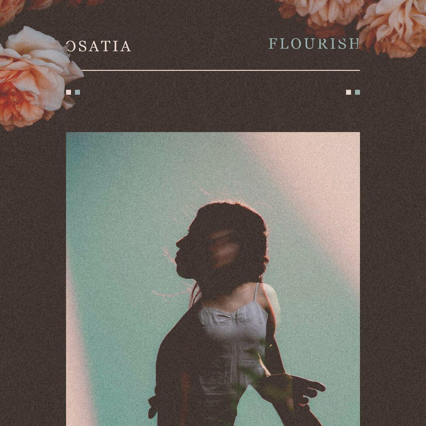 Osatia - Flourish [single] (2019)