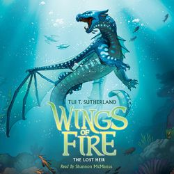 The Lost Heir - Wings of Fire 2 (Unabridged)
