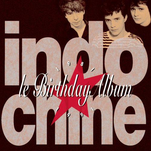 Indochine 1991 - Le Birthday Album mp3 320 KBS