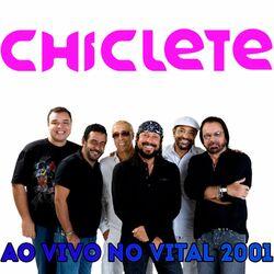 Chiclete Com Banana – Ao vivo no Vital (Ao Vivo) 2021 CD Completo