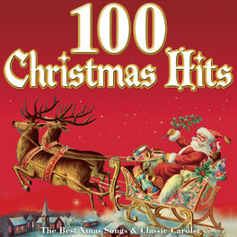 Album cover of 100 Christmas Hits - The Best Xmas Songs & Classic Carols