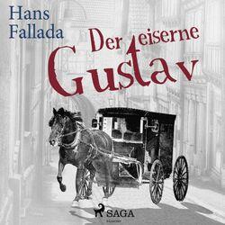 Der eiserne Gustav (Ungekürzt) Audiobook