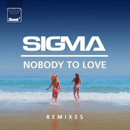 Album cover of Nobody To Love (Remixes)