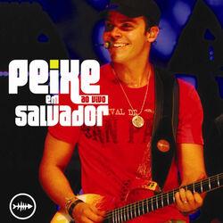 Alexandre Peixe – Peixe Ao Vivo Em Salvador 2008 CD Completo