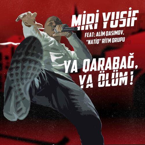 Miri Yusif Ya Qarabag Ya Olum Lyrics And Songs Deezer