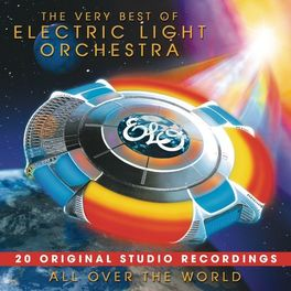 Album cover of All Over The World: The Very Best Of ELO (The Original Studio Recordings)