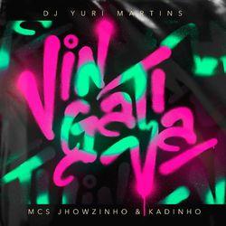 Vingativa – DJ Yuri Martins part MC's Jhowzinho e Kadinho