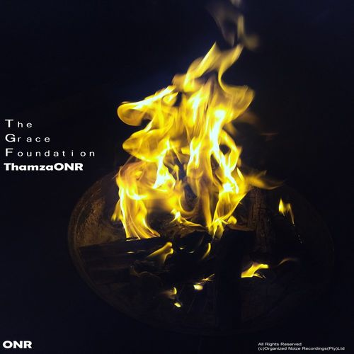 ThamzaONR – The Grace Foundation [Organized Noize Recordingz]