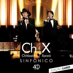 CD Chitãozinho e Xororó - Sinfônico 40 anos (Edição Luxo) (Ao Vivo) 2020 - Torrent download