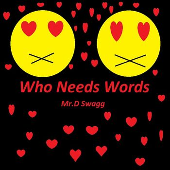 Who Needs Words cover