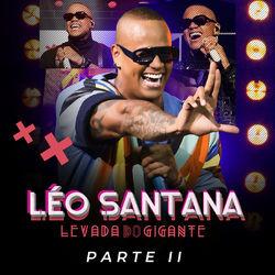 Download Léo Santana - Levada Do Gigante (Ao Vivo / Pt. 2) 2020