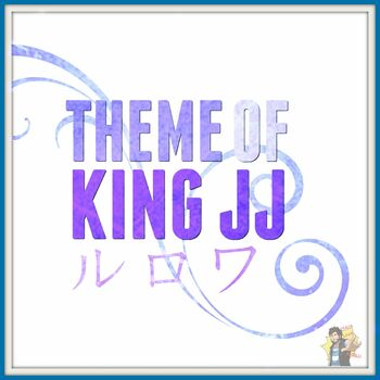 Theme of King JJ cover