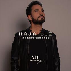 Luciano Camargo – Haja Luz (Playback) 2021 download
