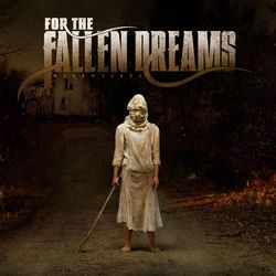 For The Fallen Dreams – Relentless 2010 CD Completo