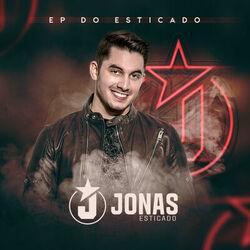 Download Jonas Esticado - EP do Esticado 2018