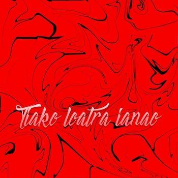 Tiko Loatra Ianao cover