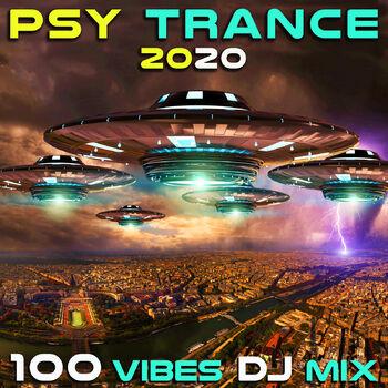 Psy Trance 2020 100 Vibes (2hr Progressive Fullon Goa DJ Mix) cover