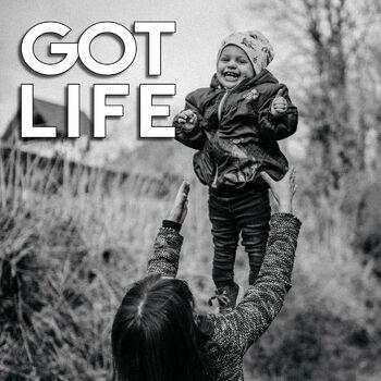 Got Life cover