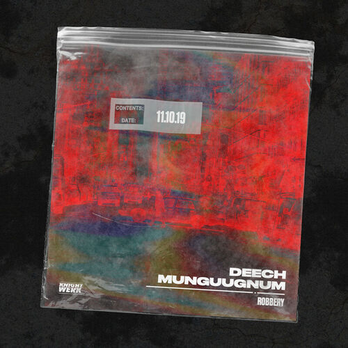 MUNGUUGNUM, Deech - Robbery EP 2019