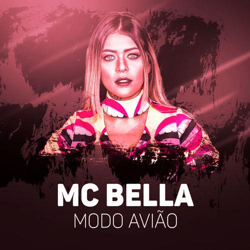 Capa Mc Bella – Modo Avião 2019