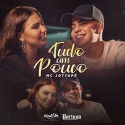 Música CD Tudo um Pouco – MC JottaPê Mp3 download