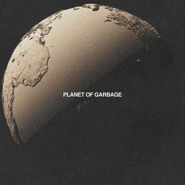 Structures - Planet of Garbage [single] (2021)