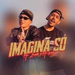 Download MC Zaquin, MC Braz - Imagina Só 2020