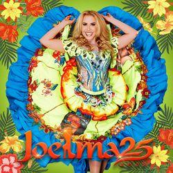 Joelma – Joelma 25 Anos (Ao Vivo) 2020 CD Completo