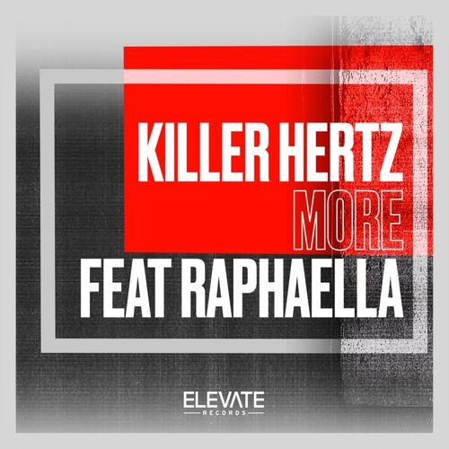 Killer Hertz - More [Single] 2019