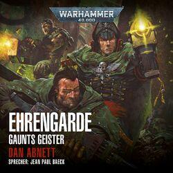 Warhammer 40,000 - Gaunts Geister 4: Ehrengarde Audiobook