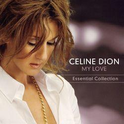 Download Céline Dion - My Love Essential Collection 2011