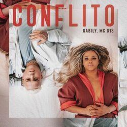 Conflito - Gabily e MC G15
