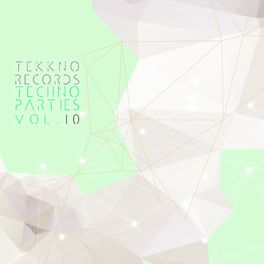 Album cover of Techno Parties Vol.10