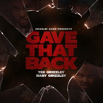Gave That Back (feat. Baby Grizzley) cover