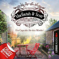 Ein Cupcake für den Mörder - MacTavish & Scott - Die Lady Detectives von Edinburgh, Folge 2 (Ungekürzt) Audiobook