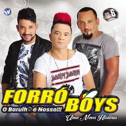 Forró Boys – Uma Nova História Vol 6 2016 CD Completo