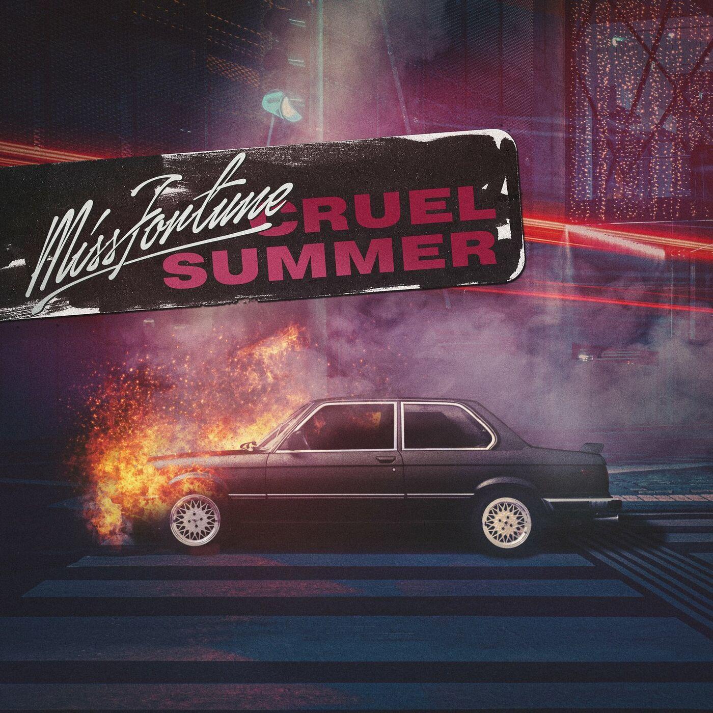 Miss Fortune - Cruel Summer [EP] (2020)