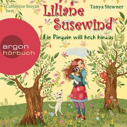 Liliane Susewind - Ein Pinguin will hoch hinaus Audiobook