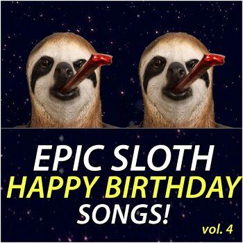 Epic Happy Birthdays Happy Birthday Victoria Epic Sloth Rap Listen With Lyrics Deezer
