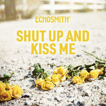 Shut Up and Kiss Me cover