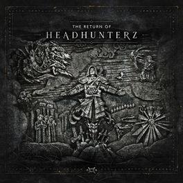 Album cover of The Return Of Headhunterz