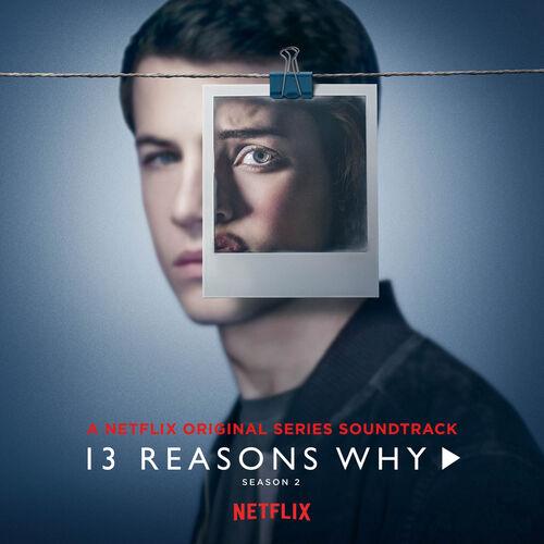 Baixar CD 13 Reasons Why (Season 2) – Selena Gomez, OneRepublic, YUNGBLUD (2018) Grátis