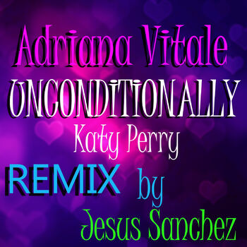 Unconditionally - Katy Perry (Merengue Remix) cover
