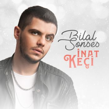 Bilal Sonses Inat Keci Listen With Lyrics Deezer