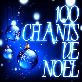Album cover of 100 Chants De Noël
