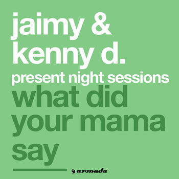 What Did Your Mama Say cover