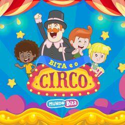 Mundo Bita – Bita e o Circo 2020 CD Completo