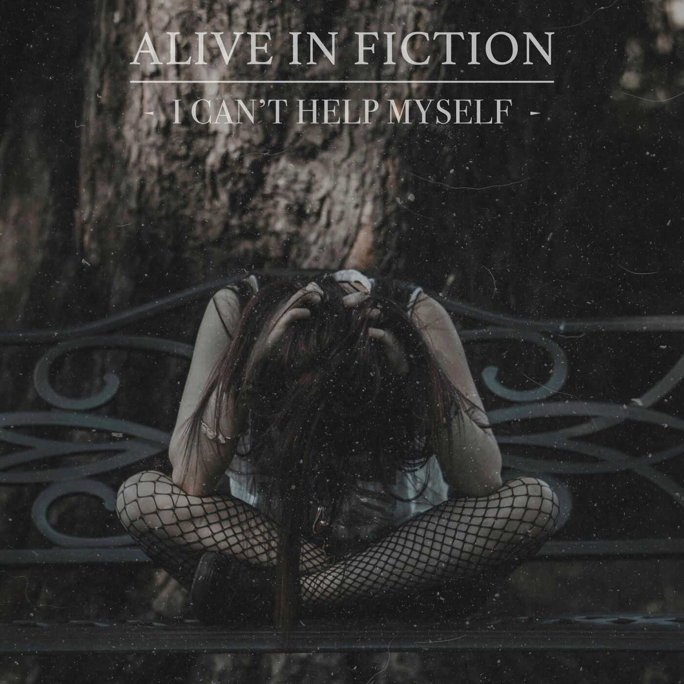 Alive in Fiction - I Can't Help Myself [EP] (2020)