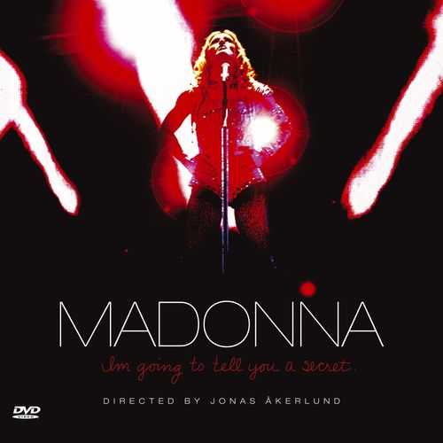 Baixar CD I\'m Going To Tell You A Secret (Audio Only DMD) – Madonna (2006) Grátis